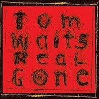 Waits, Tom - Real Gone