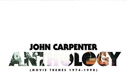 Carpenter, John - Anthology (Movie Themes 1974-1998)