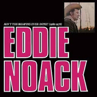 Noack, Eddie - Ain't The Reaping Ever Done?