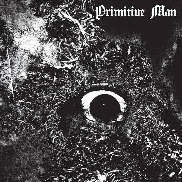 Primitive Man - Immersion