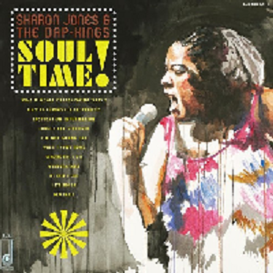 Jones, Sharon & The Dap Kings - Soul Time!