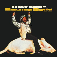 Swamp Dogg - Rat On!
