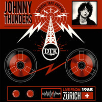 Thunders, Johnny - Live From Zurich '85