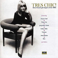 Tres Chic (Compilation) - More French Girl Singers