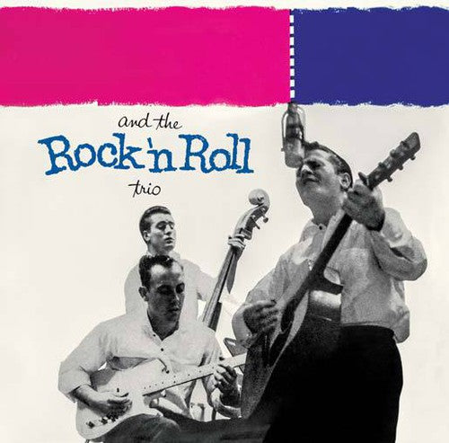 Burnette, Johnny - And The Rock & Roll Trio