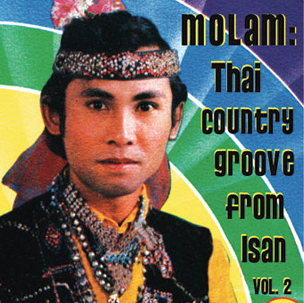 Molam: Thai Country Groove From Isan - Vol. 2