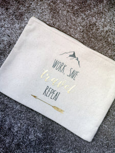 'Work, Save, Travel, Repeat' Cosmetics Bag