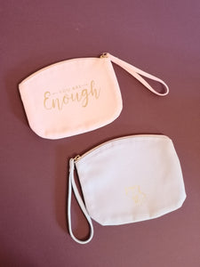 """You are Enough"" - Cosmetics Bag"