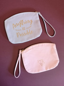 """Anything is Possible"" - Cosmetics Bag"