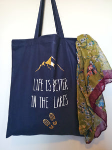 'Life is better in The Lakes' Tote Bag