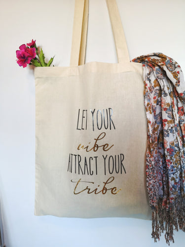 'Let your vibe attract your tribe' Tote Bag