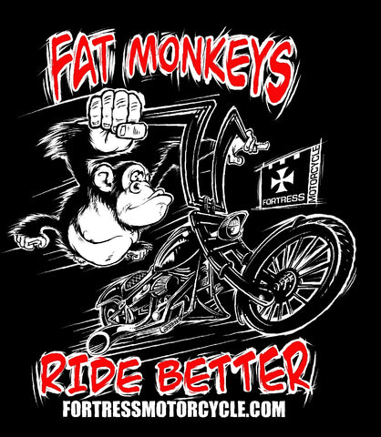 "MERCHANDISE - TEE SHIRT - SERIES 1 - ""FAT MONKEYS RIDE BETTER"""