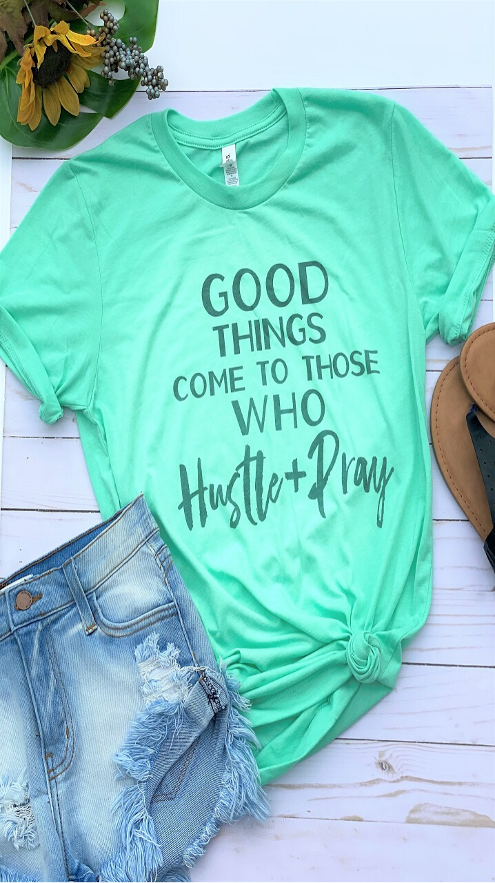 Hustle & Pray T-Shirt Mint