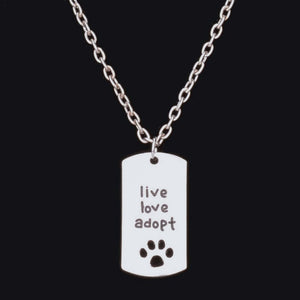 "Dog Tag Style Pendant Charm Necklace ""Live Love Adopt"""