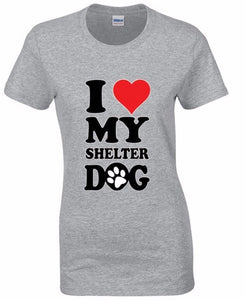 "Woman's Tee ""I Love My Rescue Dog"""