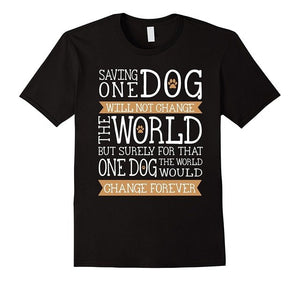 Saving One Dog...  T Shirt