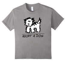 "Load image into Gallery viewer, ""Adopt A Dog"" T Shirt"
