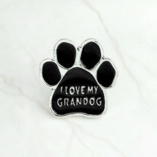Load image into Gallery viewer, I love MY DOGS GRANDOG Brooch Pins WHO RESCUED WHO MY KIDS HAVE 4 PAWS Puppy My dog is smarter than president Badge Gift Jewelry