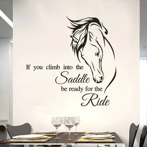 "Vinyl PVC Mural Wall Art  ""If You Climb into the Saddle be Ready for the Ride"""