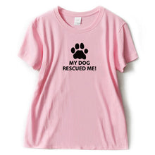 "Load image into Gallery viewer, ""My Dog Rescued Me""  T Shirt"