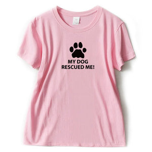 """My Dog Rescued Me""  T Shirt"