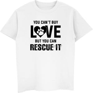 Summer Fashion Men T-shirt You Can't Buy Love But You Can Rescue It Dog Cute Mens Cotton T-Shirt Hip Hop Tees Tops Streetwear