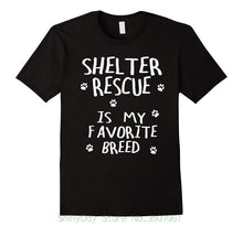 "Load image into Gallery viewer, Tee  ""Shelter Rescue is My Favorite Breed"""