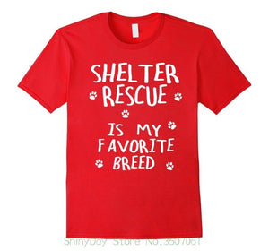 "Tee  ""Shelter Rescue is My Favorite Breed"""