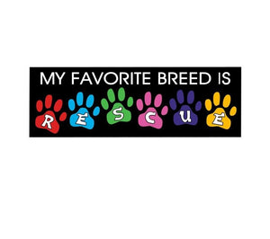 """My Favorite Breed is Rescue""  Auto Decal"