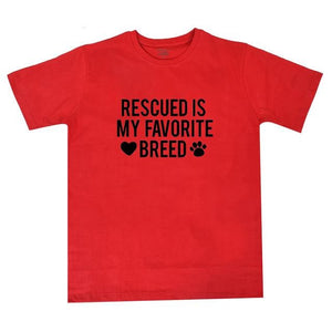 "Woman's Tee ""Rescued is My Favorite Breed"""