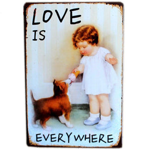 "Vintage Sign ""Love is Everywhere"""