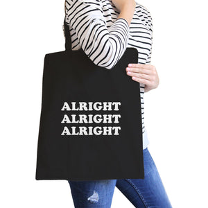Alright All-Purpose Cotton Black Canvas Tote Bag