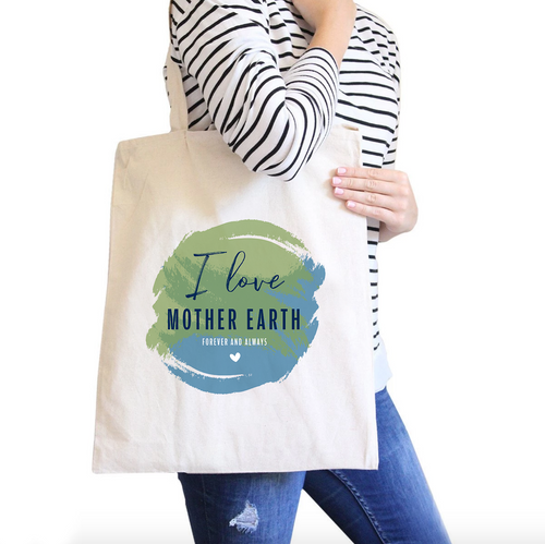 I love Mother Earth All-Purpose Cotton Natural Canvas Tote Bag