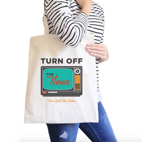 Turn Off The News All-Purpose Cotton Natural Canvas Tote Bag
