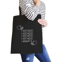Must Resist All-Purpose Cotton Black Canvas Tote Bag