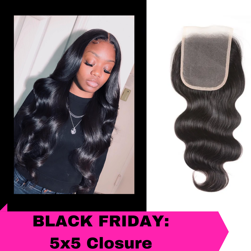 Black Friday Sale: 5x5 Closure