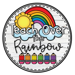 Teach Over the Rainbow