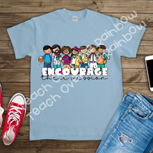 Load image into Gallery viewer, Encourage Their Passion! Tee