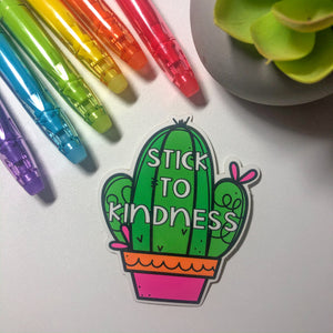 Stick to Kindness Sticker