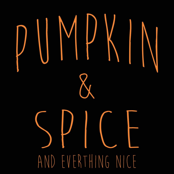 Pumpkin And Spice Women's Fit T-Shirt - Pike Creek Boutique
