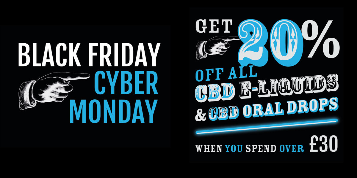Black Friday to Cyber Monday - our CBD deals start now!