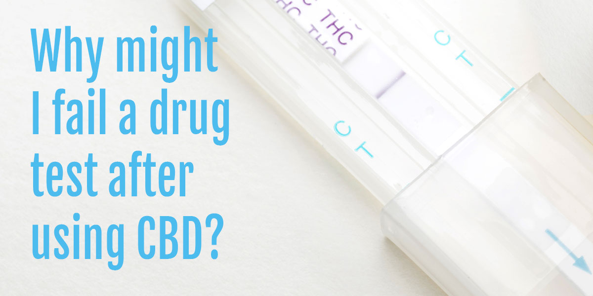 Will vaping CBD cause me to fail a drug test?