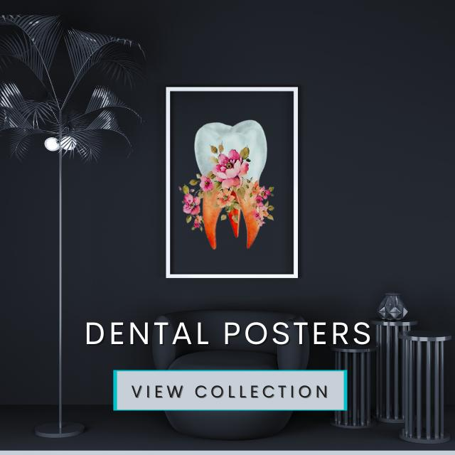 Dental Posters & Wall Arts