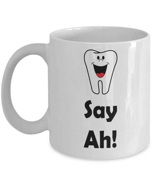 Say Ah! Dental,  11 Ounces Funny Coffee Mug - Dental Desire.com