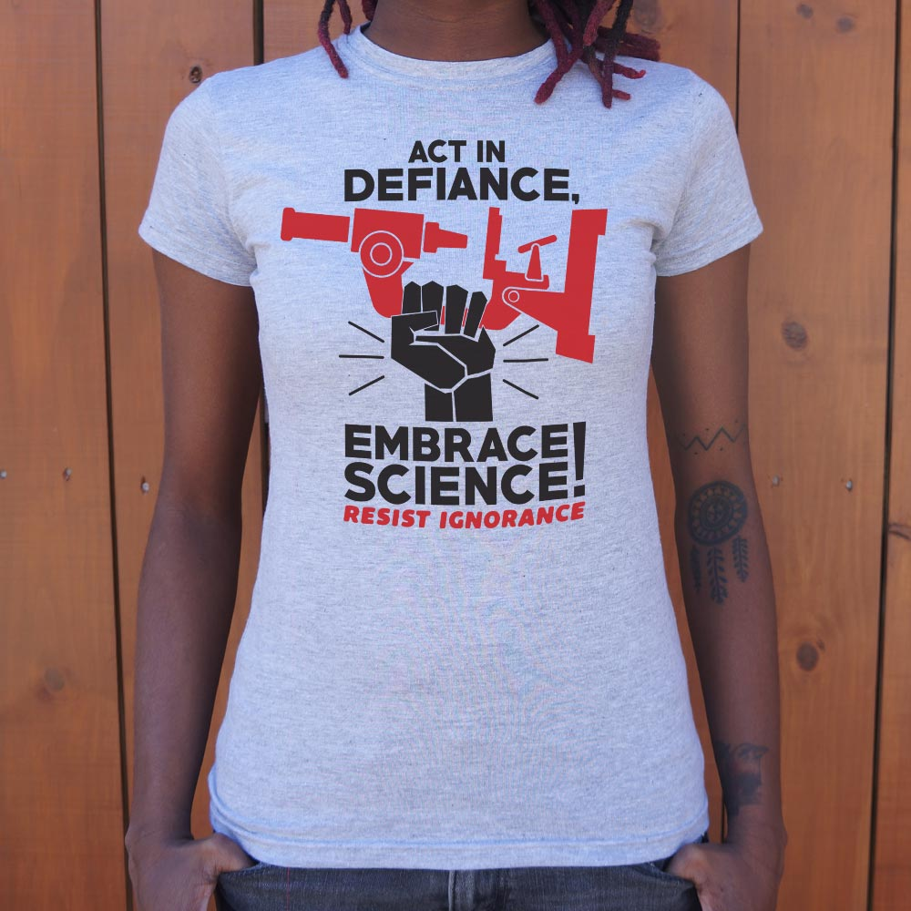 Embrace Science T-Shirt (Ladies)