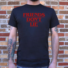 Load image into Gallery viewer, Friends Don't Lie T-Shirt (Mens)