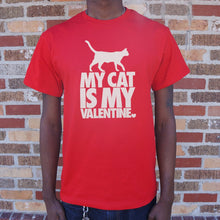 Load image into Gallery viewer, My Cat Is My Valentine T-Shirt (Mens)
