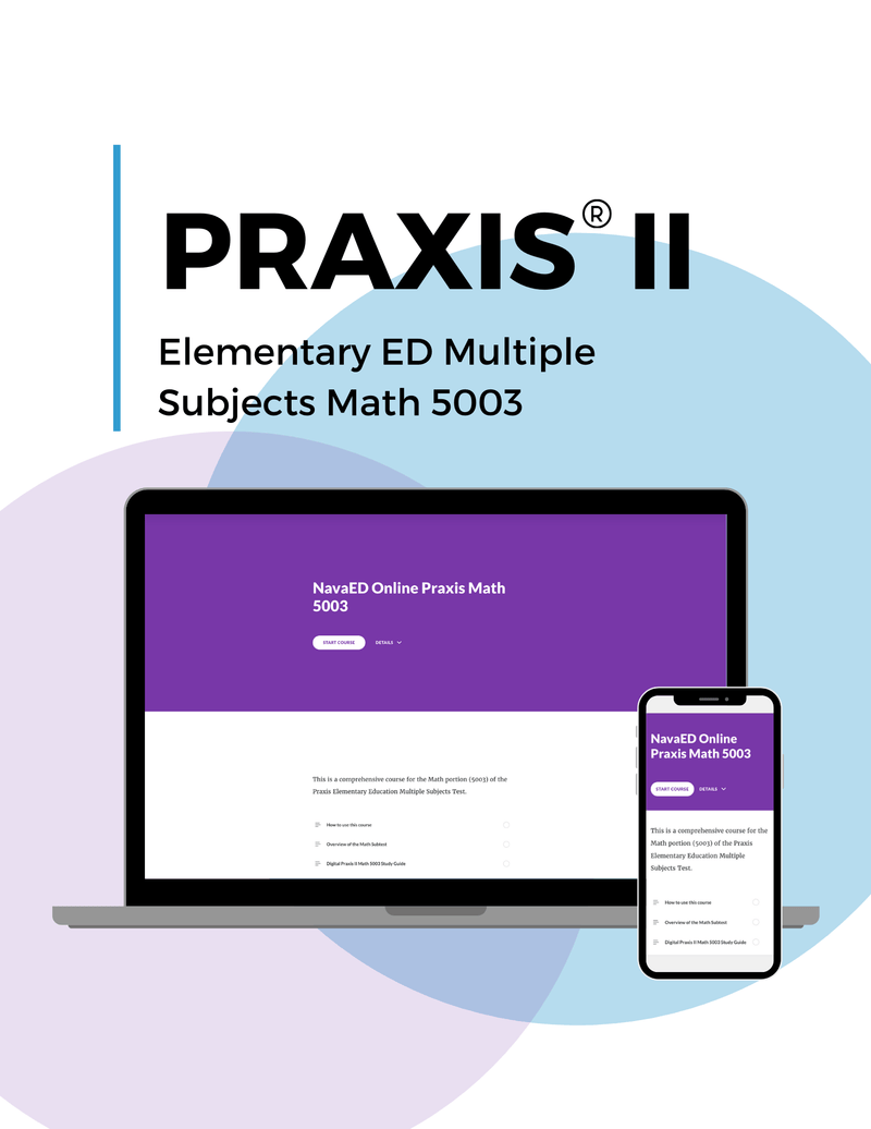 Praxis® Elementary Education Multiple Subjects Online Courses