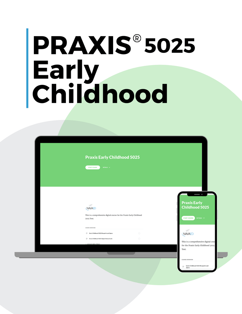 Praxis Early Childhood 5025 Online Course