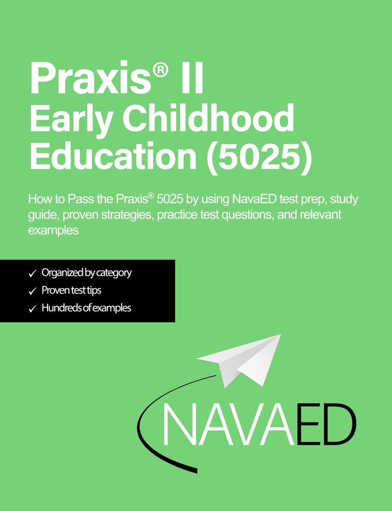 Praxis® 5025 Early Childhood Education - Physical Study Guide